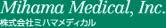 Mihama Medical, Inco